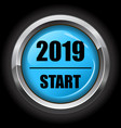 blue 2019 start button vector image vector image