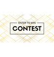 contest luxury banner enter to win vector image vector image