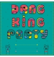 Drag King Party Funny invitation vector image vector image
