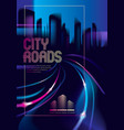 light trails on the street of big city in the vector image vector image