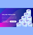 online medicine concept with isometric line icons vector image
