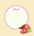 template for writing a recipe culinary recipe vector image