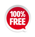 hundred percent free sticker tag vector image
