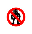 Stop astronauts It is forbidden to be Cosmonaut vector image vector image