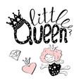 little queen text for girls vector image