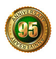 95 years anniversary golden label vector image vector image
