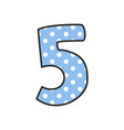 hand drawn number 5 with polka dots on pastel blue vector image vector image