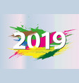 2019 new year numbers abstract color happy new vector image vector image