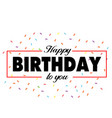 happy birthday to you ribbon background ima vector image vector image