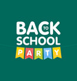 modern back to school party poster template vector image vector image