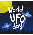 poster for world ufo day with two alien spaceships