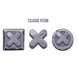 stone gray buttons or icons close for menu vector image vector image