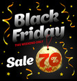 black friday sale poster with shiny ball and vector image vector image