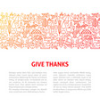 give thanks line design template vector image vector image