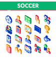 soccer football game isometric icons set vector image vector image