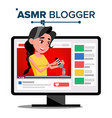 asmr blogger channel woman relax effect vector image vector image