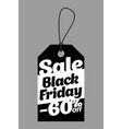 black tag black friday sale with 60 percent vector image vector image