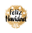 feliz navidad handwritten phrase translated from vector image vector image