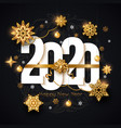 2020 happy new year background decorated gold vector image vector image