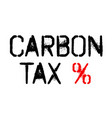carbon tax sticker vector image vector image
