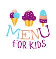 food for kids cafe special menu for children vector image vector image