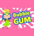 girl bubble gum concept banner cartoon style vector image