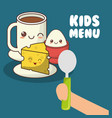 kids menu hand holding spoon with breakfast vector image vector image