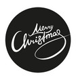 merry christmas lettering white on black sticker vector image