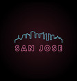 san jose skyline neon style in editable file vector image vector image