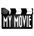 my movie clapperboard vector image vector image