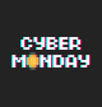 pixel art 8-bit poster cyber monday with glitch vector image vector image