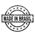 scratched textured made in brasil stamp seal vector image vector image