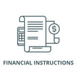 financial instructions line icon linear vector image