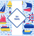 sea travel concept banner with ship icons in flat vector image