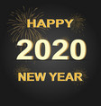 2020 happy new year background with golden vector image vector image