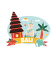 cartoon with bali landmarks symbols vector image
