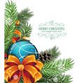 Christmas ball and fir tree branches vector image vector image