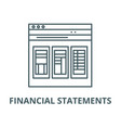 financial statements line icon linear vector image vector image
