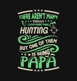 hunting t shirts design graphic typography vector image