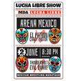 lucha libre luchador wrestling show masks poster vector image