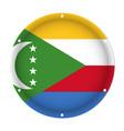 round metallic flag of comoros with screw holes vector image vector image