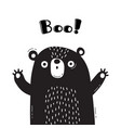 with bear who shouts - boo for vector image vector image