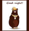 cartoon bear in slippers and night cap holding cup vector image vector image