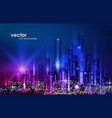 city skyline night cityscape with illuminated vector image vector image