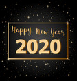 golden happy new year 2020 with dark background vector image vector image