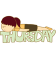 Lazy Thursday vector image vector image
