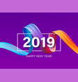 2019 new year a colorful brushstroke oil or vector image
