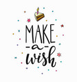 make wish lettering typography vector image vector image
