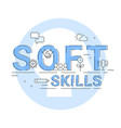 soft skills social and emotional intelligence vector image vector image