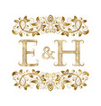 e and h vintage initials logo symbol vector image vector image